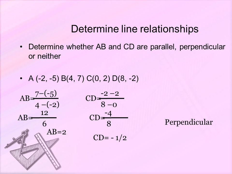 chapter 3 3 slopes of lines check 3 1 prove two lines are parallel