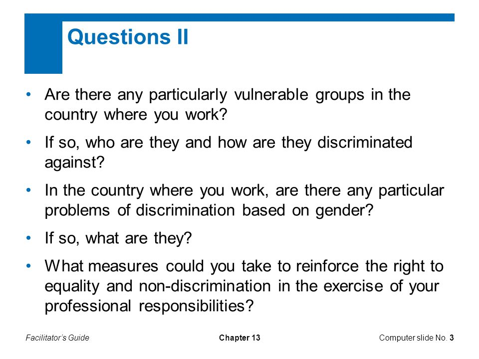 Facilitator's GuideChapter 13 Questions II Are there any particularly vulnerable groups in the country where you work.