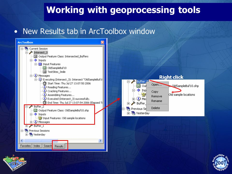 Working with geoprocessing tools New Results tab in ArcToolbox window Right click