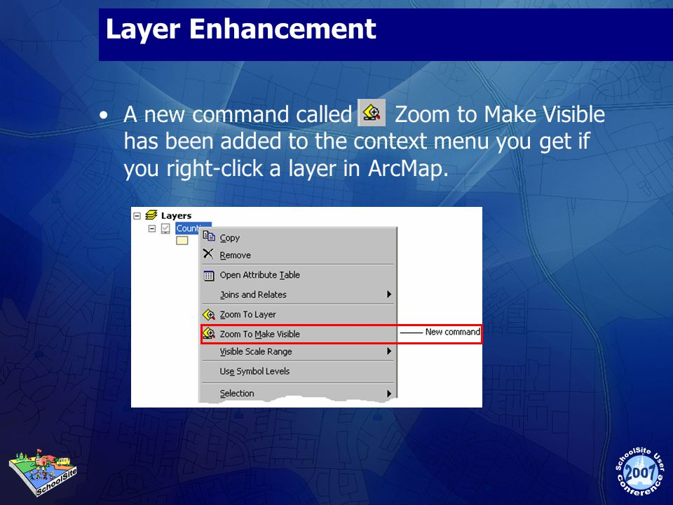 Layer Enhancement A new command called Zoom to Make Visible has been added to the context menu you get if you right-click a layer in ArcMap.