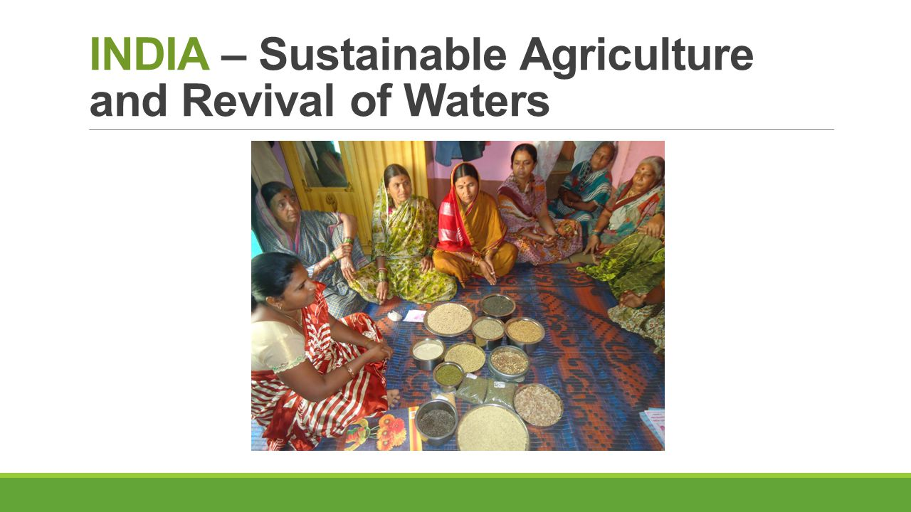INDIA – Sustainable Agriculture and Revival of Waters