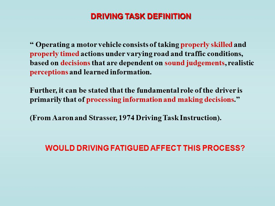 driving decisions depend on learned information realistic perceptions and