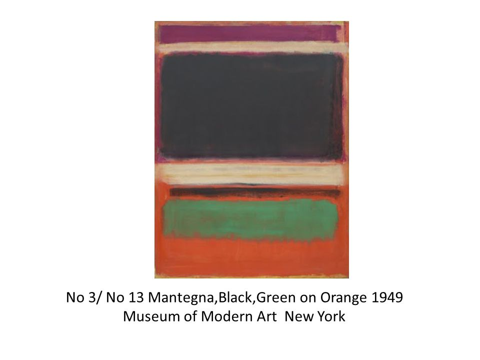 No 3/ No 13 Mantegna,Black,Green on Orange 1949 Museum of Modern Art New York