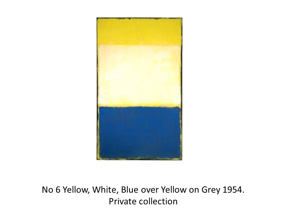 No 6 Yellow, White, Blue over Yellow on Grey Private collection