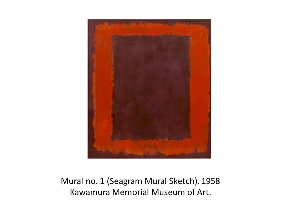 Mural no. 1 (Seagram Mural Sketch) Kawamura Memorial Museum of Art.