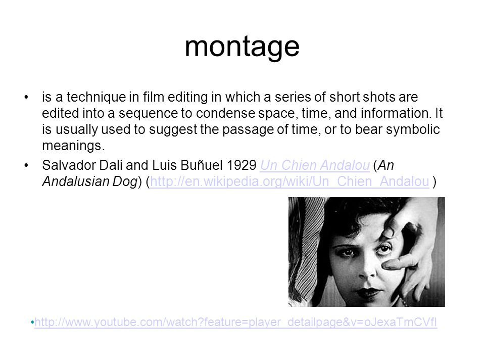 montage is a technique in film editing in which a series of short shots are edited into a sequence to condense space, time, and information.