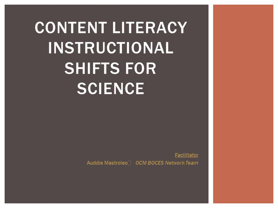 Content Literacy Instructional Shifts For Science Facilitator Auddie