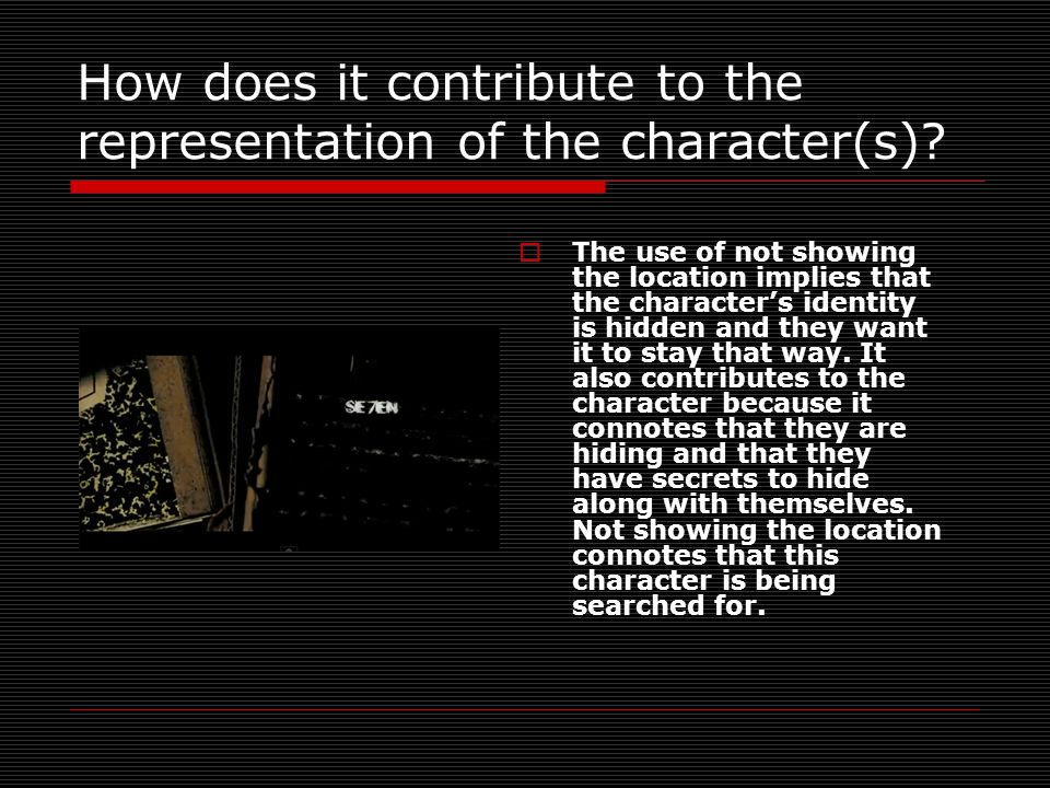How does it contribute to the representation of the character(s).