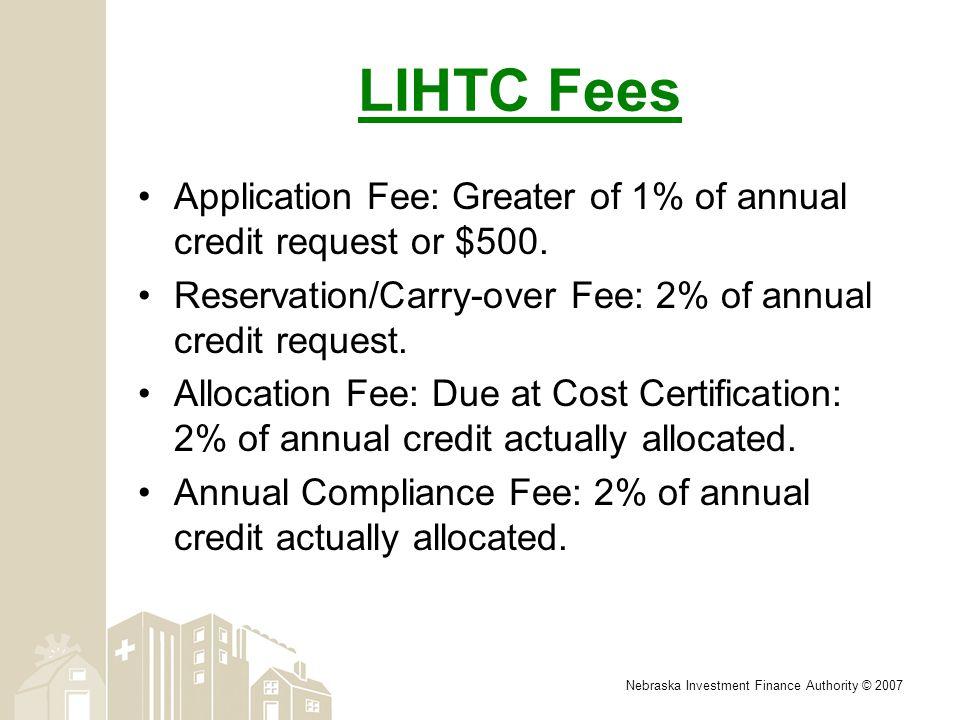 Nebraska Investment Finance Authority 2007 Tax Credit Basics