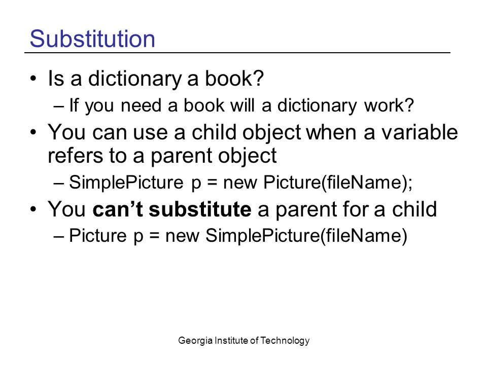 Georgia Institute of Technology Substitution Is a dictionary a book.