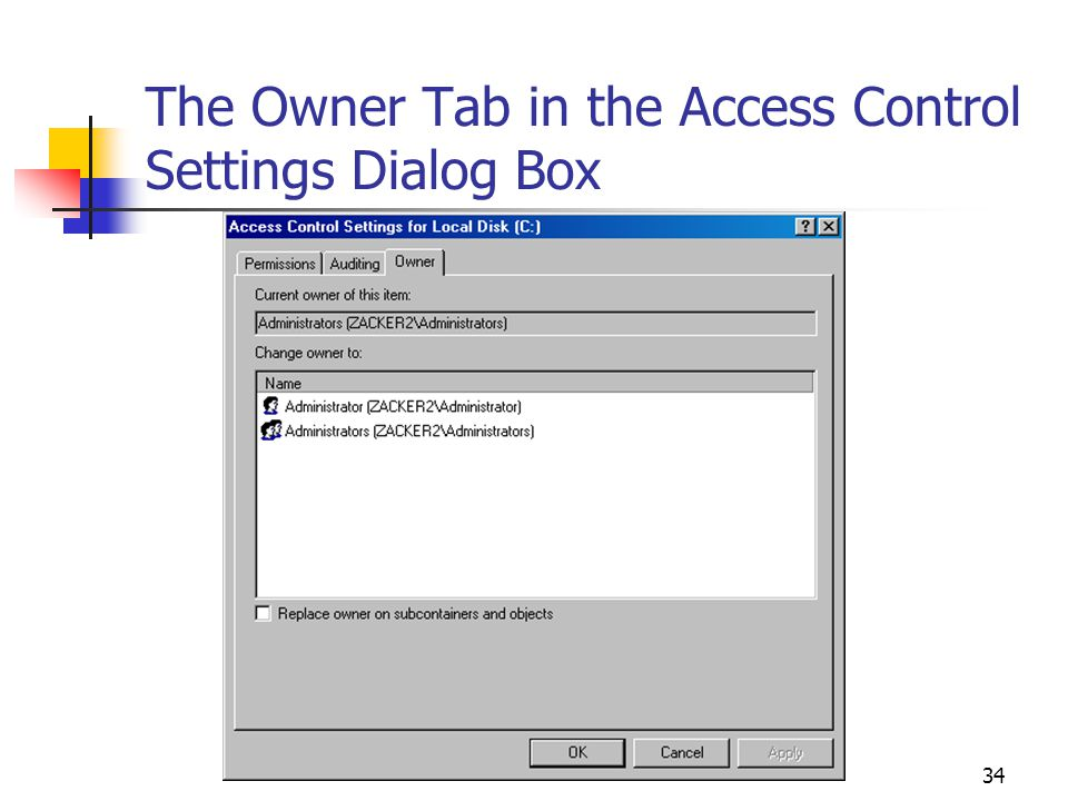 34 The Owner Tab in the Access Control Settings Dialog Box