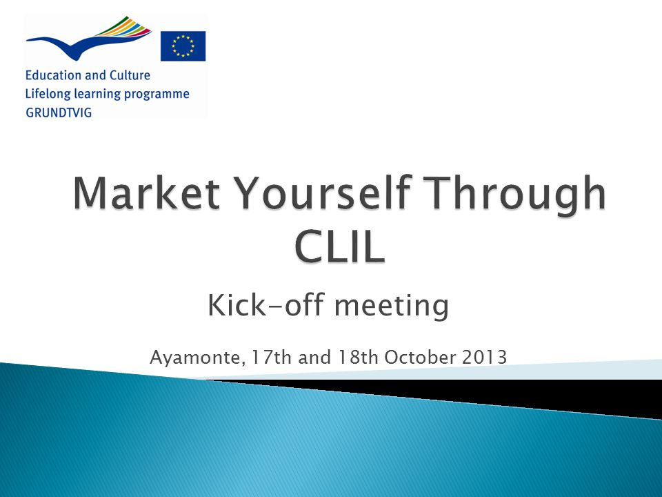 Kick-off meeting Ayamonte, 17th and 18th October 2013