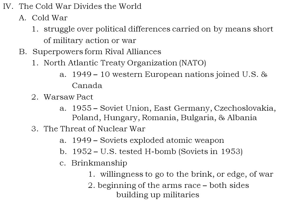 IV.The Cold War Divides the World A. Cold War 1.