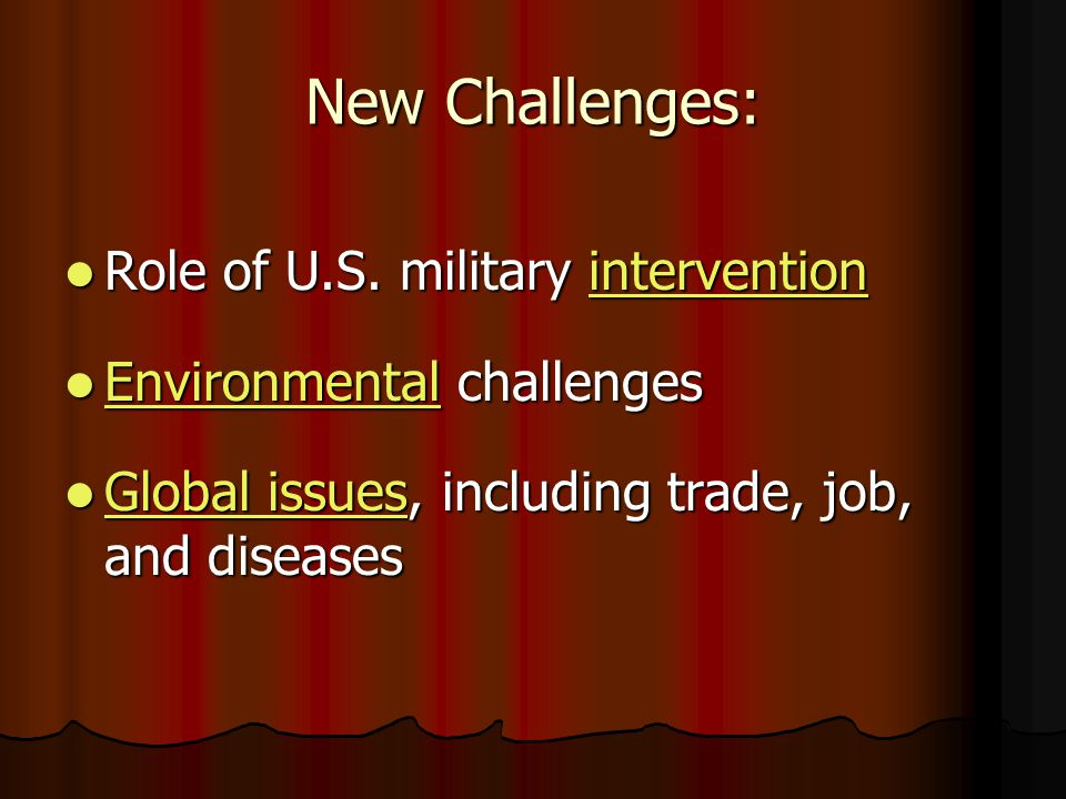 New Challenges: Role of U.S. military intervention Role of U.S.
