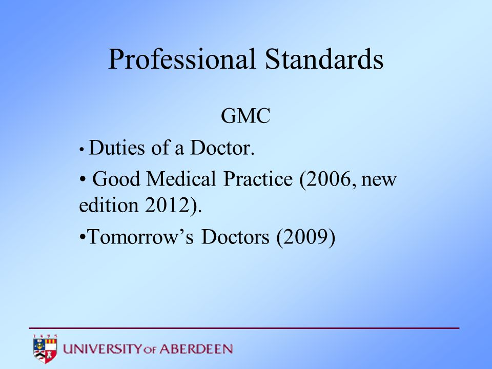 Assessing Professionalism Professional Standards Gmc Duties Of A