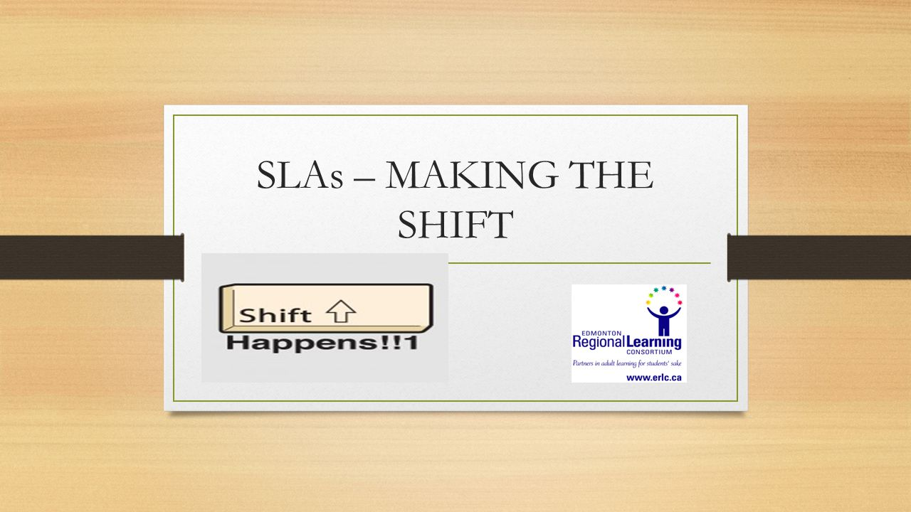 SLAs – MAKING THE SHIFT