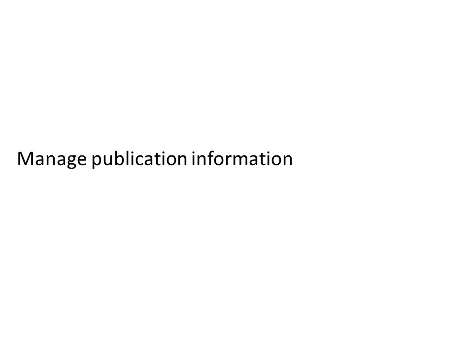 Manage publication information