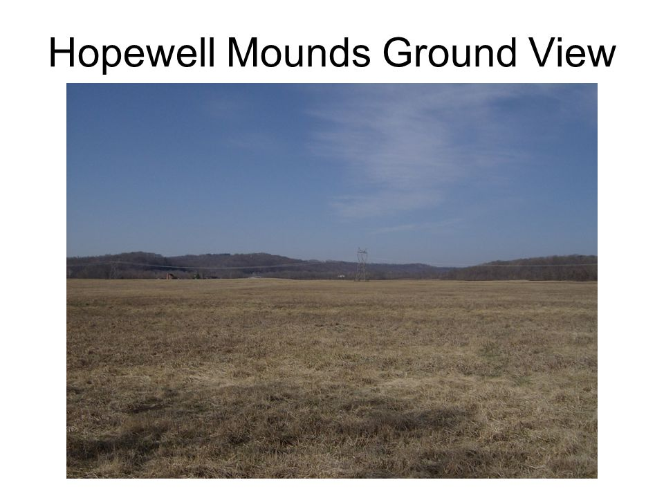 Hopewell Mounds Ground View