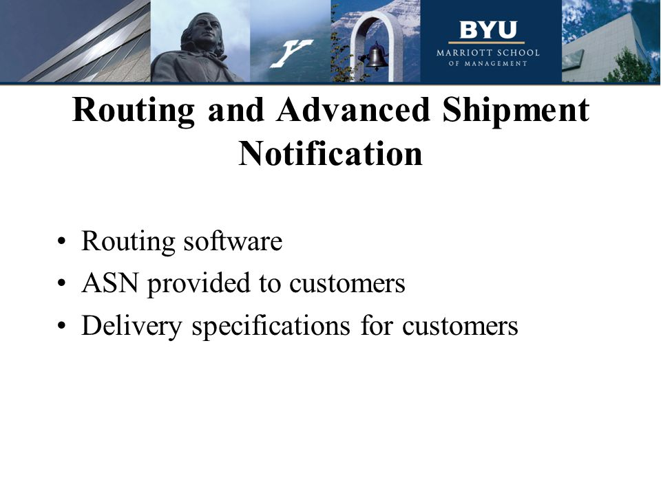 Routing and Advanced Shipment Notification Routing software ASN provided to customers Delivery specifications for customers