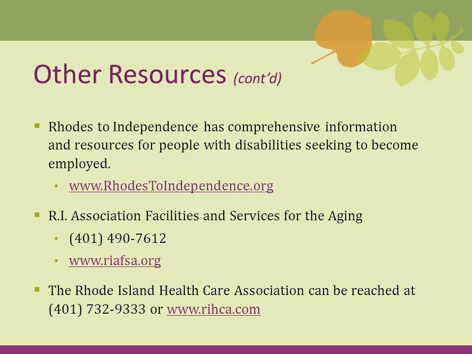  Rhodes to Independence has comprehensive information and resources for people with disabilities seeking to become employed.