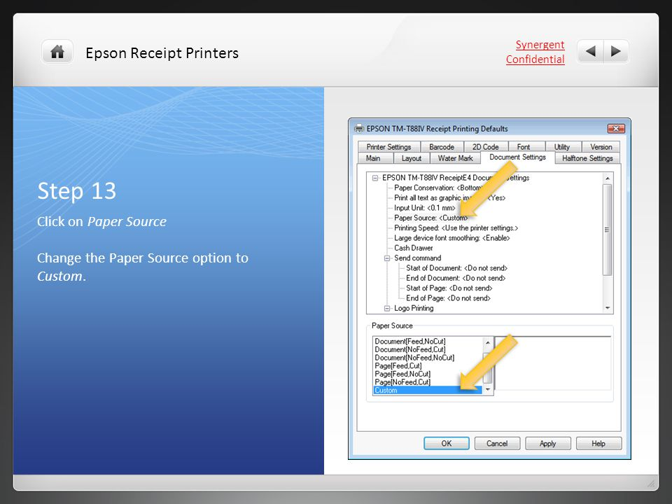Step 13 Click on Paper Source Change the Paper Source option to Custom.