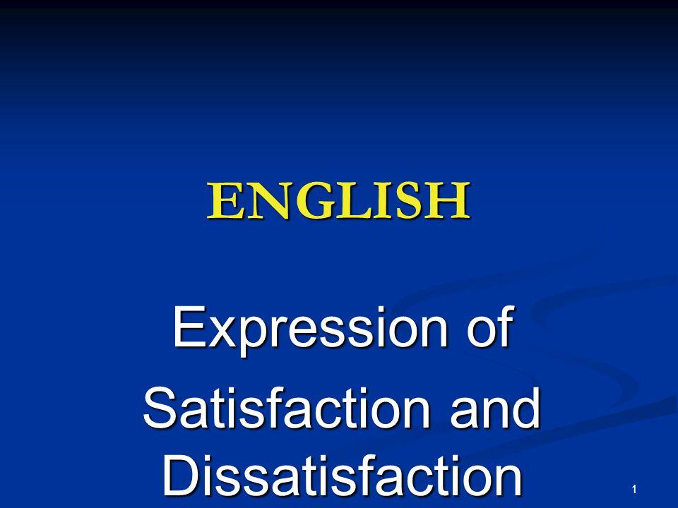 satisfaction and dissatisfaction