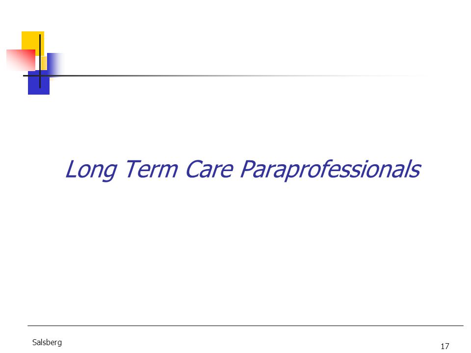 17 Salsberg Long Term Care Paraprofessionals