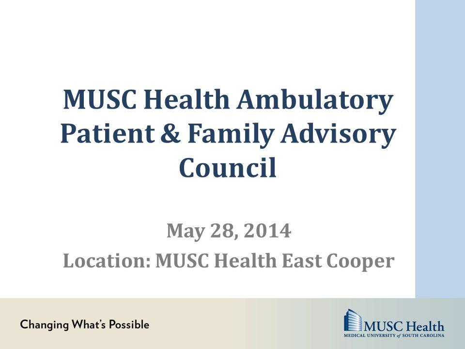 MUSC Health Ambulatory Patient & Family Advisory Council May