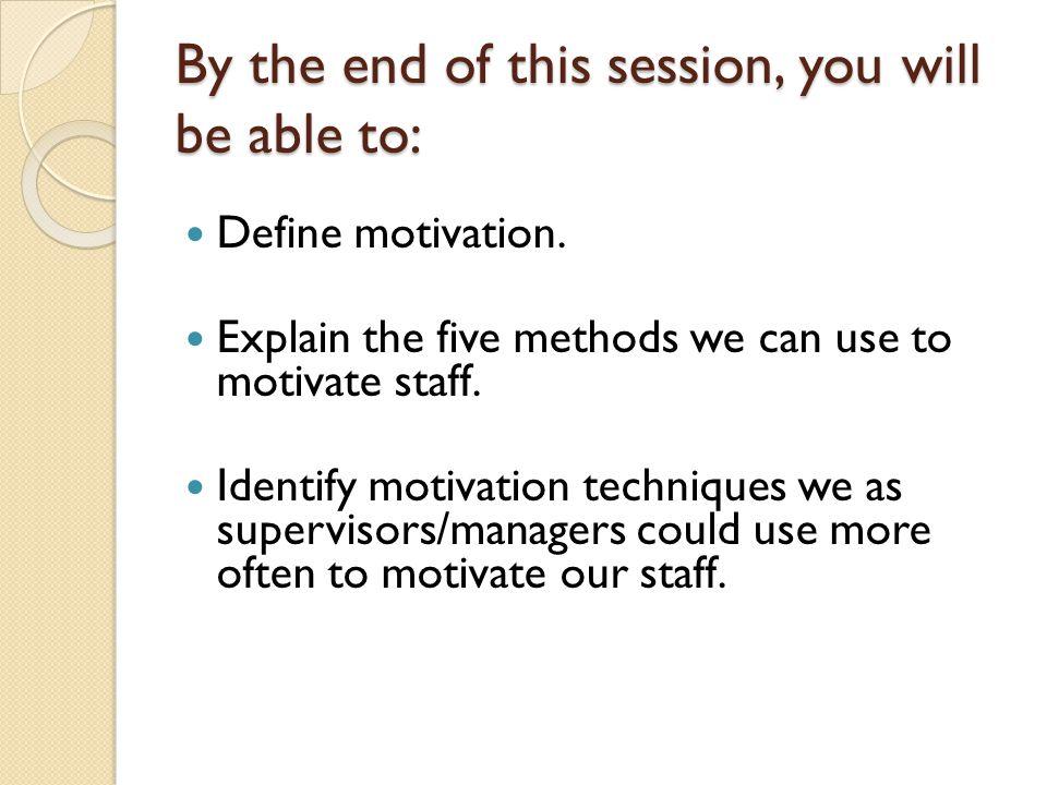 staff motivation definition