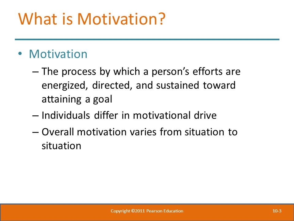 10-3 What is Motivation.