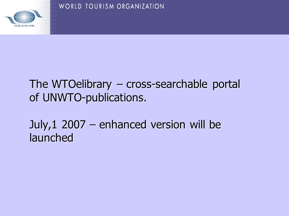 World tourism organization world tourism organization specialized un the wtoelibrary cross searchable portal of unwto publications publicscrutiny Choice Image