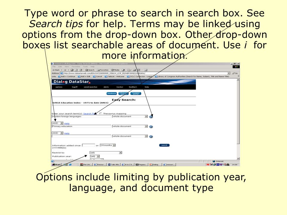 Type word or phrase to search in search box. See Search tips for help.