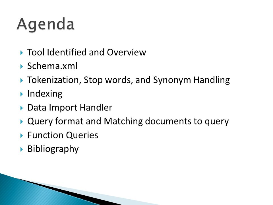 Richa Arora   Tool Identified and Overview  Schema xml