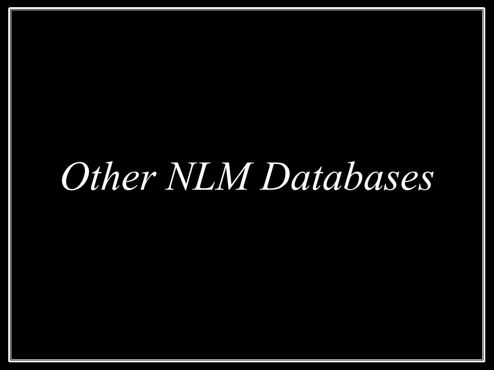 Other NLM Databases