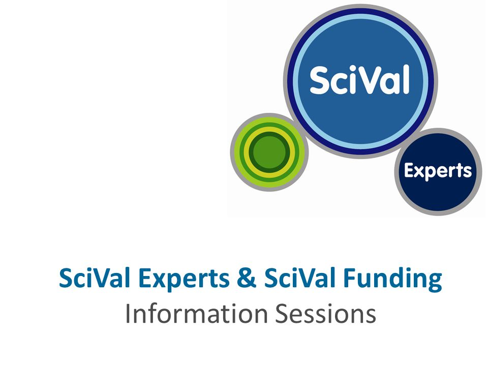 SciVal Experts & SciVal Funding Information Sessions