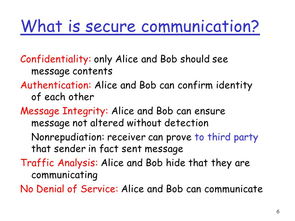 6 What is secure communication.