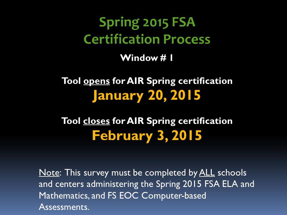 COMPUTER-BASED TESTING (CBT) CERTIFICATION TOOL (FSA, FCAT/FCAT 2.0 ...