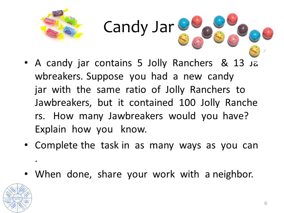 Candy Jar A candy jar contains 5 Jolly Ranchers & 13 Ja wbreakers.