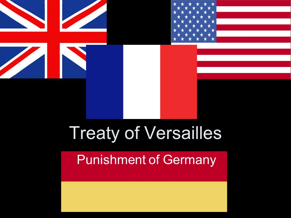 Treaty of Versailles Punishment of Germany