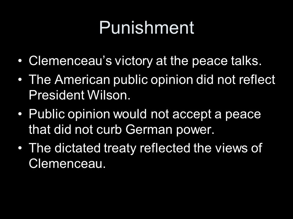 Punishment Clemenceau's victory at the peace talks.