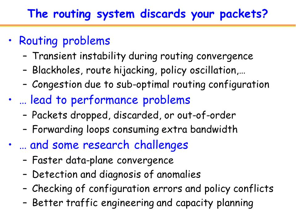 The routing system discards your packets.