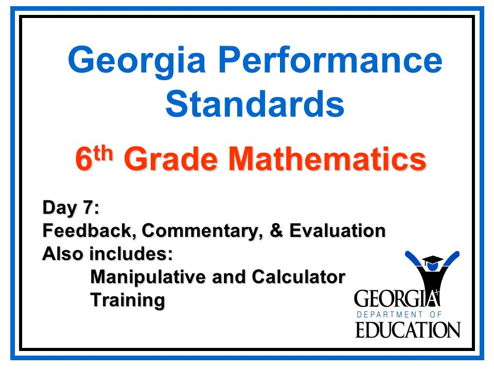 Georgia Performance Standards Day 7 Feedback Commentary