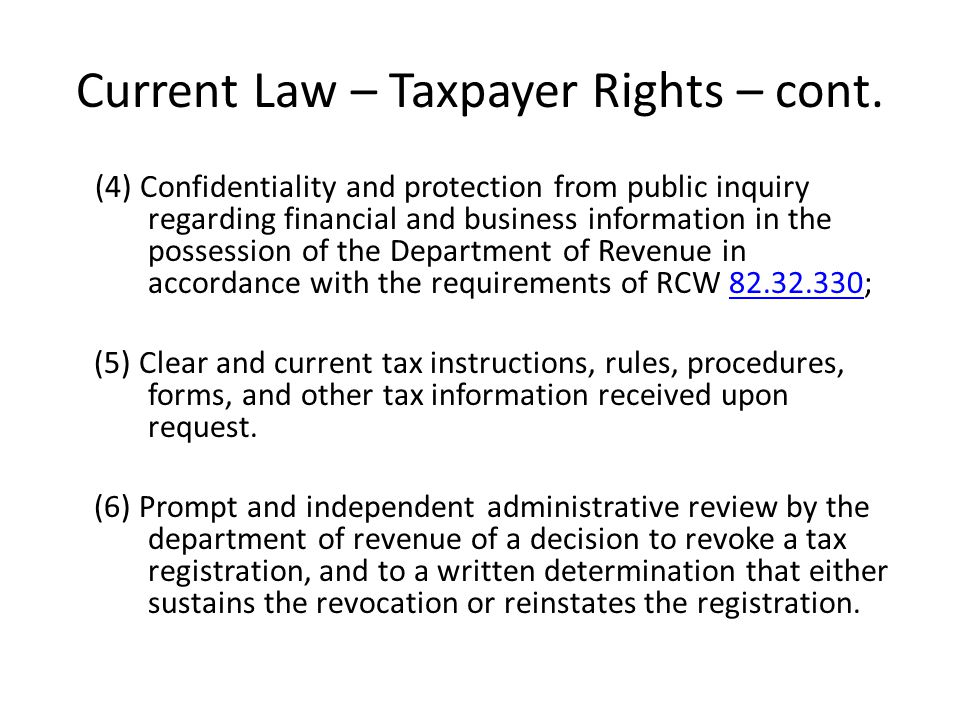 Current Law – Taxpayer Rights – cont.