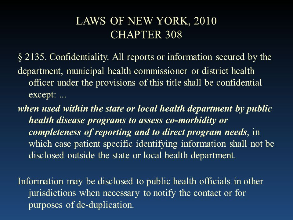LAWS OF NEW YORK, 2010 CHAPTER 308 § Confidentiality.
