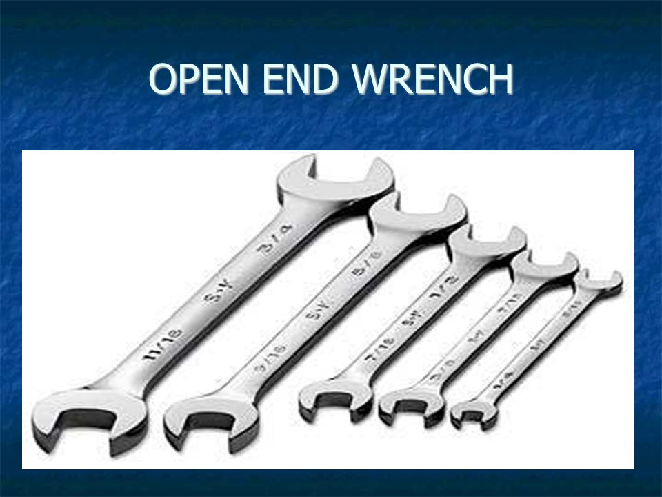 OPEN END WRENCH