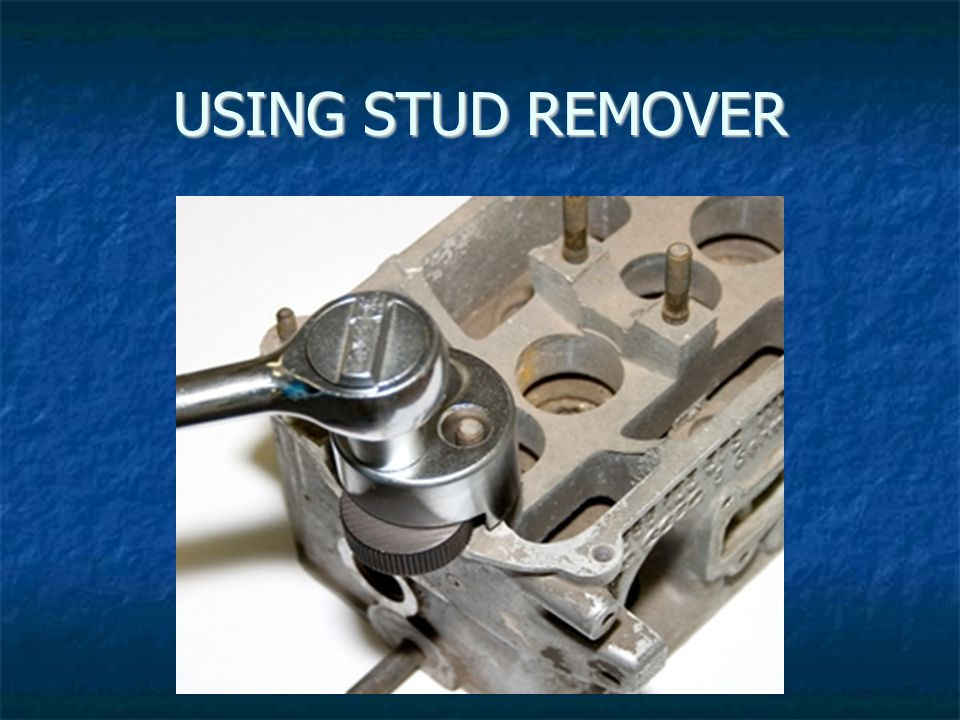USING STUD REMOVER