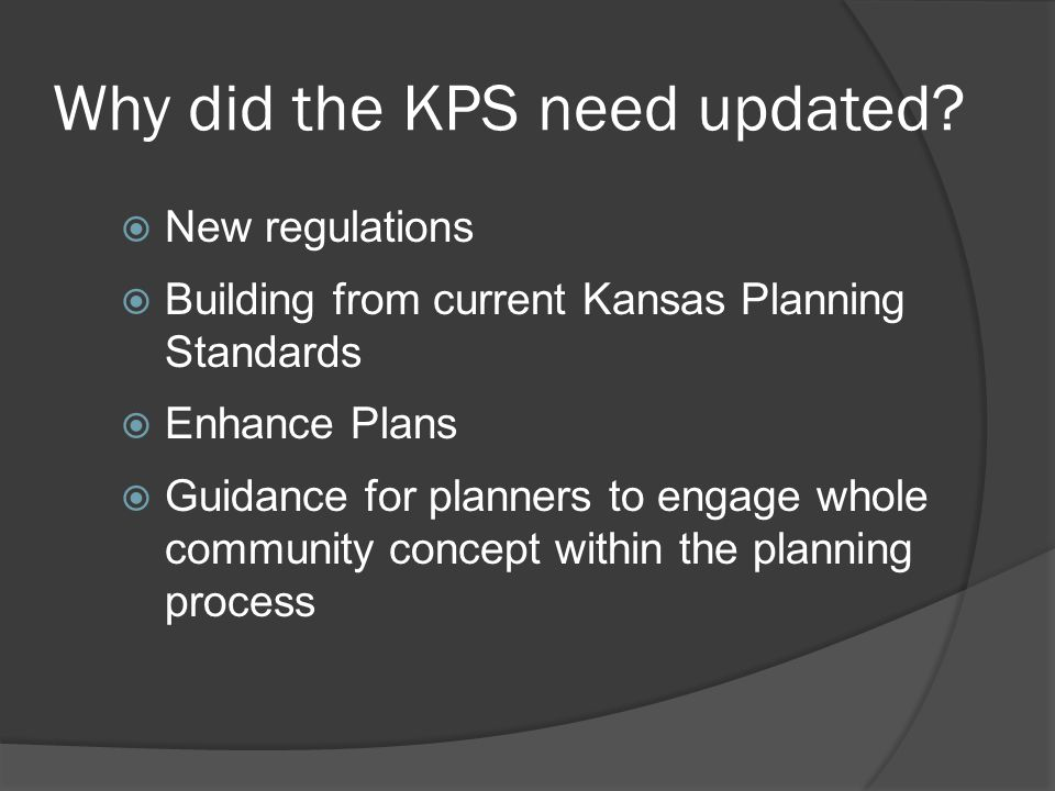 Why did the KPS need updated.