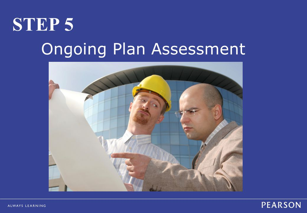 STEP 5 Ongoing Plan Assessment