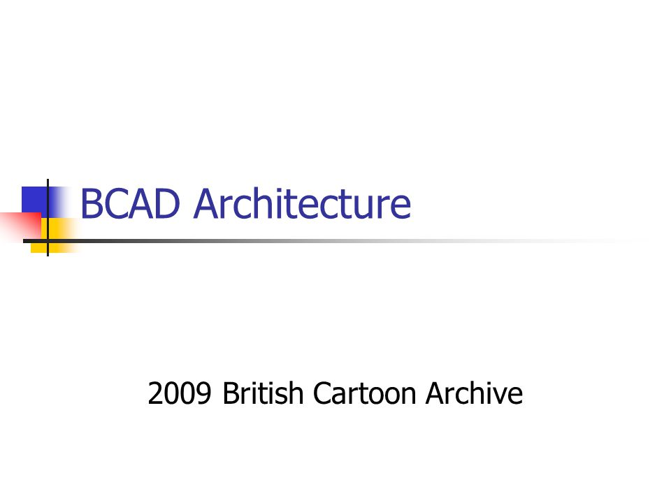 BCAD Architecture 2009 British Cartoon Archive