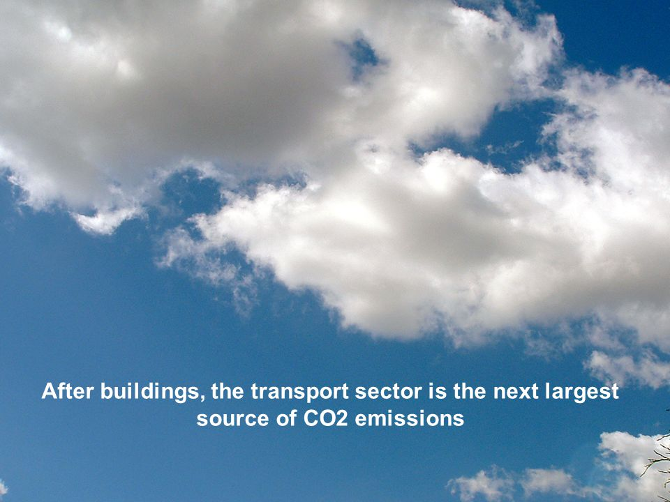 After buildings, the transport sector is the next largest source of CO2 emissions